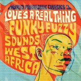various-artists-world-psychedelic-classics-3-loves-a-real-thing-luaka-bop-cover