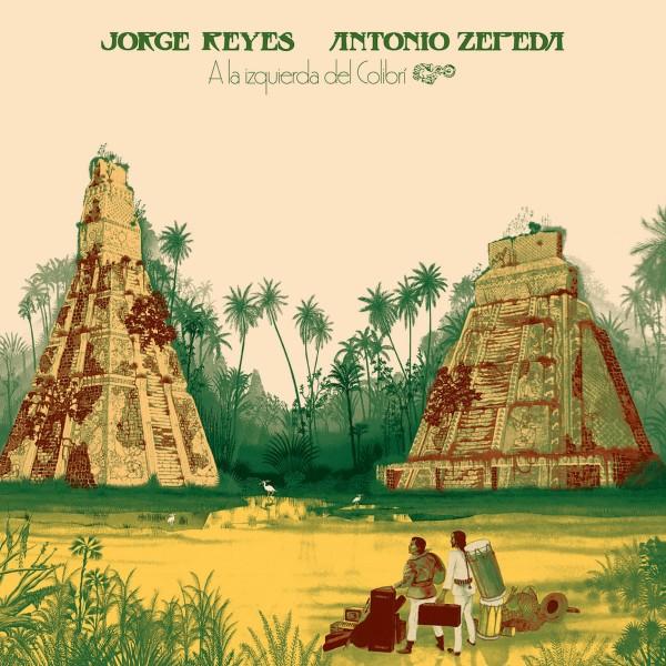 jorge-reyes-antonio-zepeda-a-la-izquierda-del-colibri-lp-emotional-rescue-cover