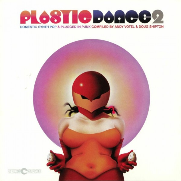 andy-votel-doug-shipton-various-artists-plastic-dance-2-domestic-synth-pop-plugged-in-punk-lp-finders-keepers-cover