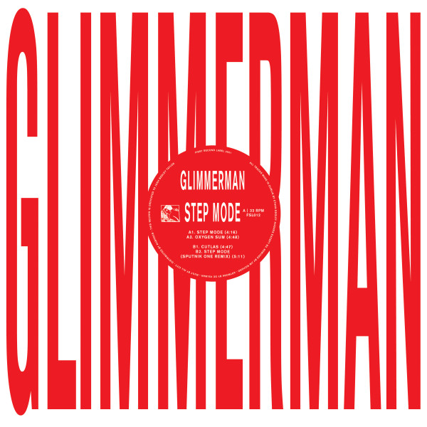 glimmerman-step-mode-ep-first-second-label-cover