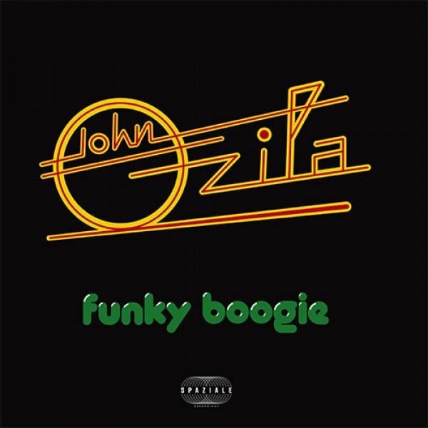 john-ozila-funky-boogie-spaziale-recordings-cover