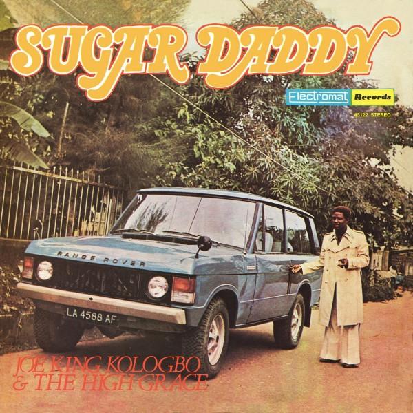 joe-king-kologbo-the-high-grace-sugar-daddy-lp-strut-cover