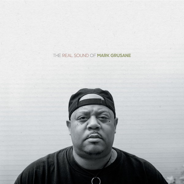mark-grusane-the-real-sound-of-lp-bbe-records-cover