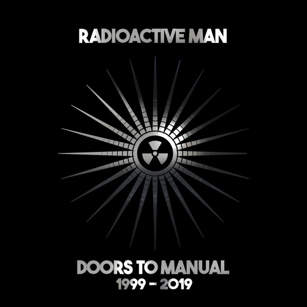 radioactive-man-doors-to-manual-1999-2019-lp-asking-for-trouble-cover