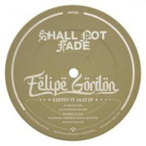 felipe-gordon-keepin-it-jazz-ep-shall-not-fade-cover