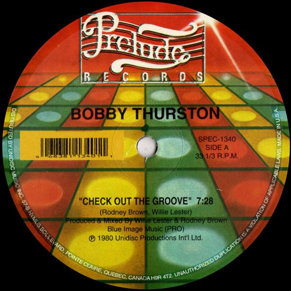 bobby-thurston-check-out-the-groove-you-got-what-it-takes-unidisc-cover