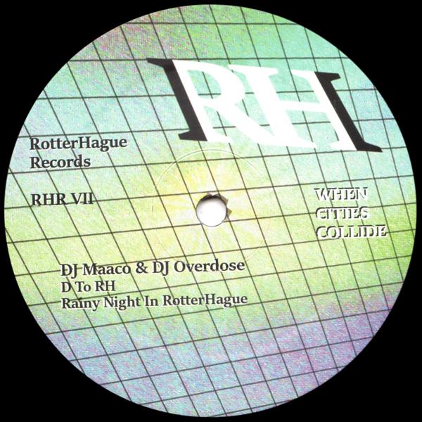 dj-maaco-dj-overdose-when-cities-collide-vii-rotterhague-records-cover