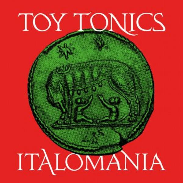 various-artists-italomania-lp-pre-order-toy-tonics-cover