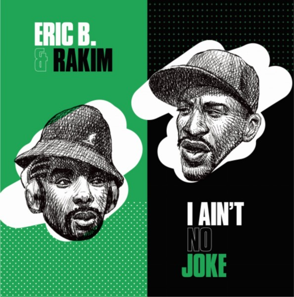 eric-b-rakim-i-aint-no-joke-eric-b-is-on-the-cut-7inch-mr-bongo-cover