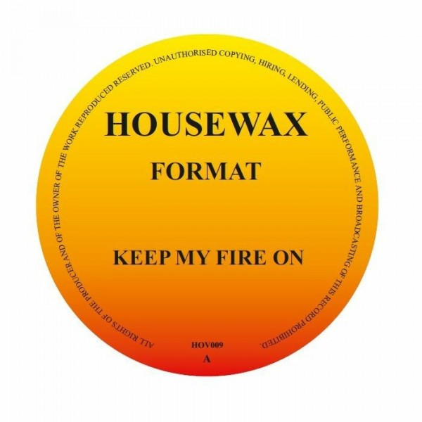 format-keep-my-fire-on-housewax-cover