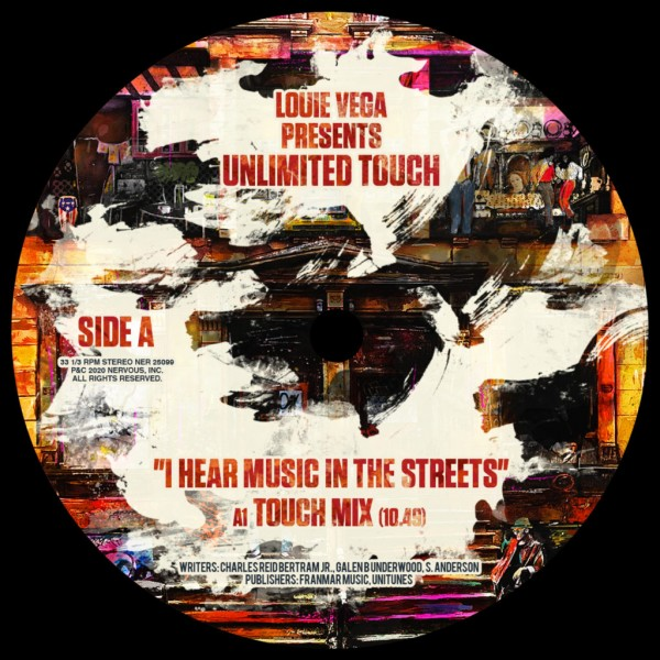 louie-vega-presents-unlimited-touch-i-hear-music-in-the-streets-12inch-version-nervous-records-cover