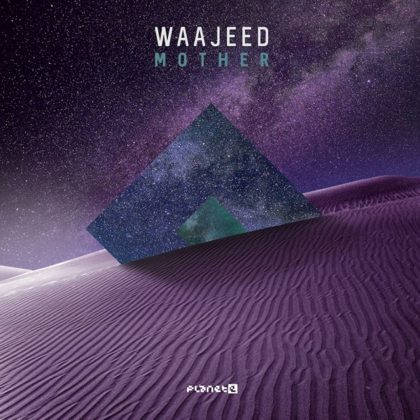 waajeed-mother-ep-planet-e-cover