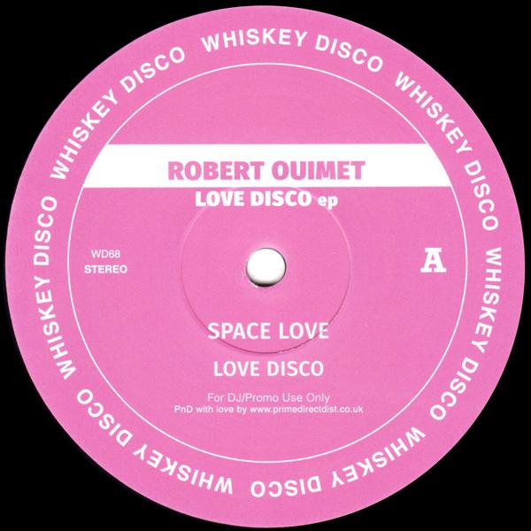 robert-ouimet-love-disco-ep-whiskey-disco-cover