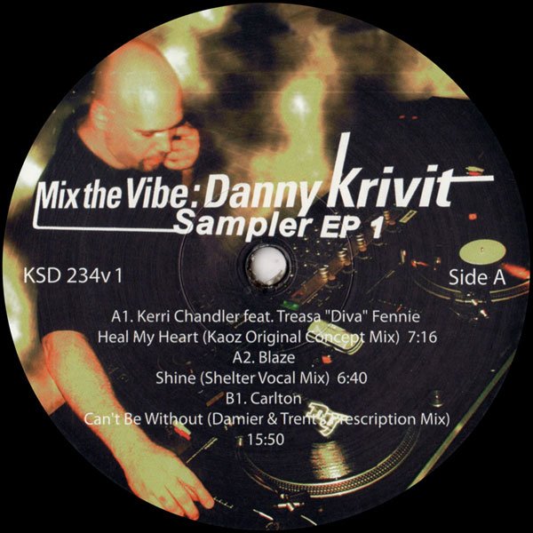 kerri-chandler-blaze-chez-damier-ron-trent-heal-my-heart-shine-cant-be-without-mix-the-vibe-krivit-sampler-king-street-sounds-cover