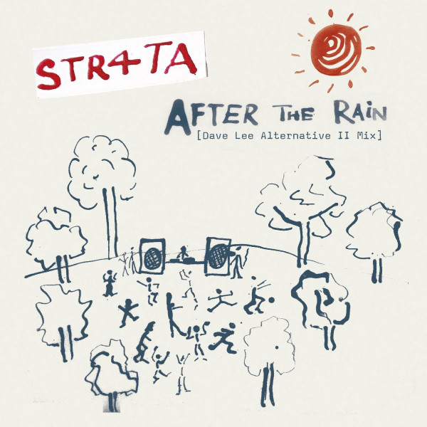 str4ta-after-the-rain-dave-lee-alternative-ii-mix-dub-brownswood-recordings-cover
