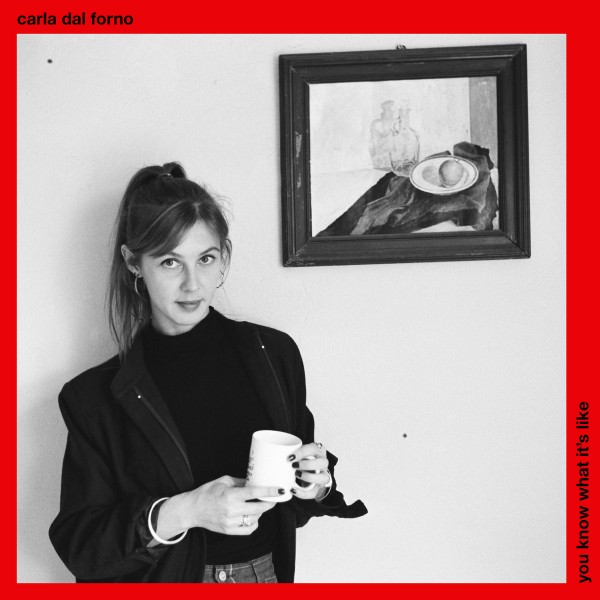 carla-dal-forno-you-know-what-its-like-lp-blackest-ever-black-cover