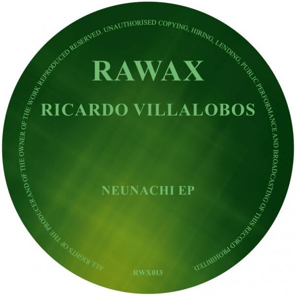 ricardo-villalobos-neunachi-ep-rawax-cover