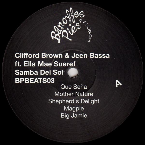 clifford-brown-jeen-bassa-feat-ella-mae-sueref-samba-del-sol-lp-banoffee-pies-cover