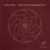 dmx-krew-there-is-no-enduring-self-lp-mystic-quantum-cover