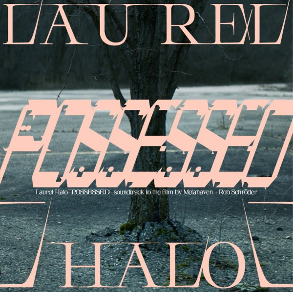laurel-halo-possessed-soundtrack-to-the-film-by-metahaven-rob-schrder-the-vinyl-factory-cover