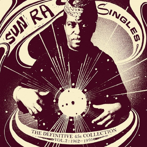 Sun Ra S Seminal Space Is The Place Reissued On