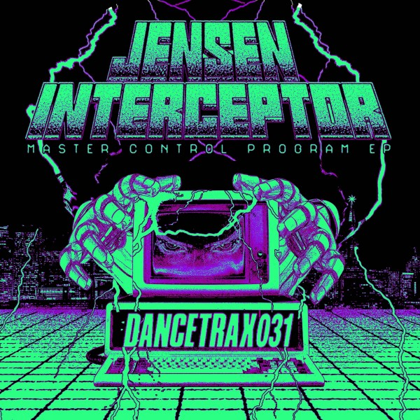 jensen-interceptor-feat-dj-deeon-master-control-program-ep-dance-trax-cover