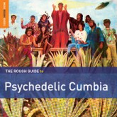 various-artists-the-rough-guide-to-psychedelic-cumbia-lp-world-music-network-cover