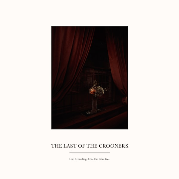 the-last-of-the-crooners-live-recordings-from-the-palm-tree-lp-palm-tree-records-cover