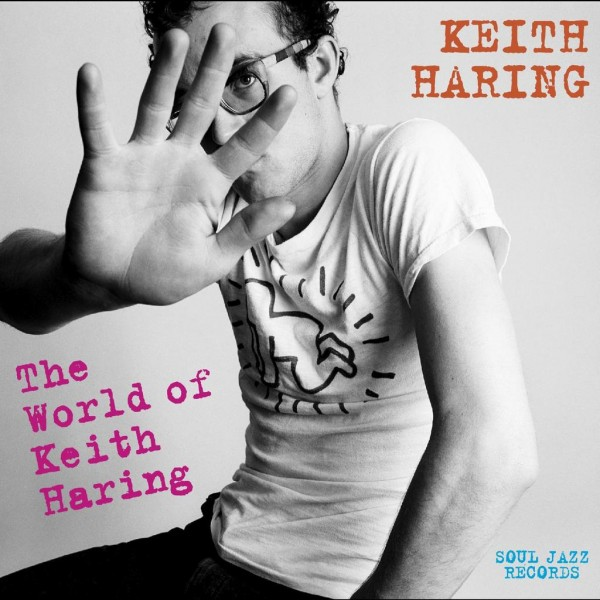 keith-haring-various-artists-the-world-of-keith-haring-lp-soul-jazz-cover