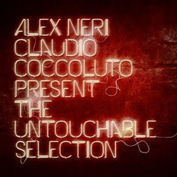 alex-neri-claudio-coccoluto-the-untouchable-selection-cd-time-records-cover