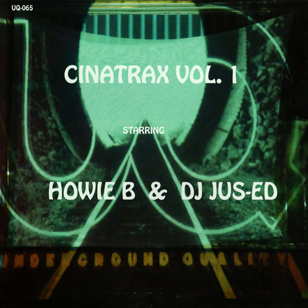 jus-ed-howie-b-cinatrax-vol1-underground-quality-cover