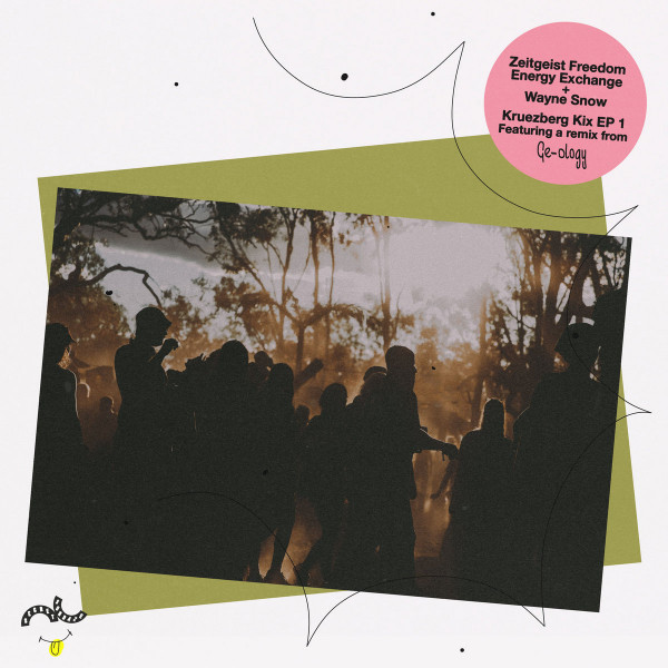 zeitgeist-freedom-energy-exchange-wayne-snow-kruezberg-kix-ep-1-ge-ology-remix-secretsundaze-cover