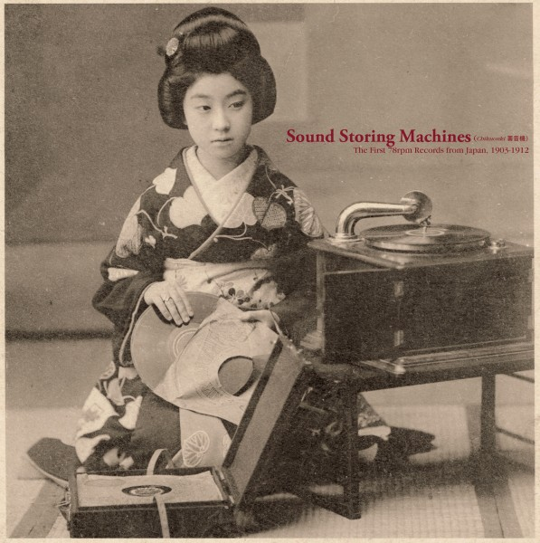 various-artists-sound-storing-machines-the-first-78rpm-records-from-japan-1903-1912-lp-sublime-frequencies-cover