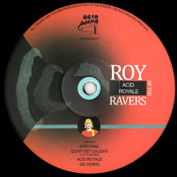 roy-of-the-ravers-acid-royale-acid-waxa-cover