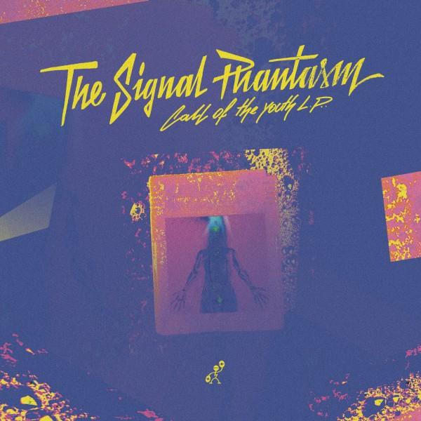 the-signal-phantasm-call-of-the-youth-lp-lumbago-cover