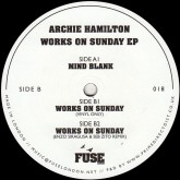 archie-hamilton-works-on-sunday-ep-fuse-london-cover