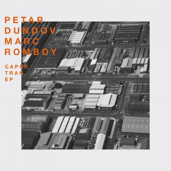 petar-dundov-and-marc-romboy-caper-tran-ep-systematic-cover