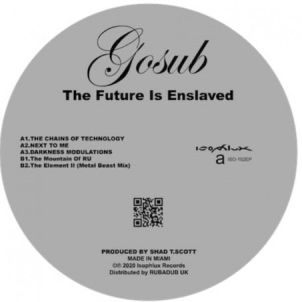 gosub-the-future-is-enslaved-isophlux-cover