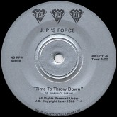 jps-force-time-to-throw-down-7-ppu-records-cover
