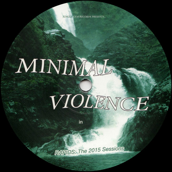 minimal-violence-rapids-the-2015-sessions-jungle-gym-cover