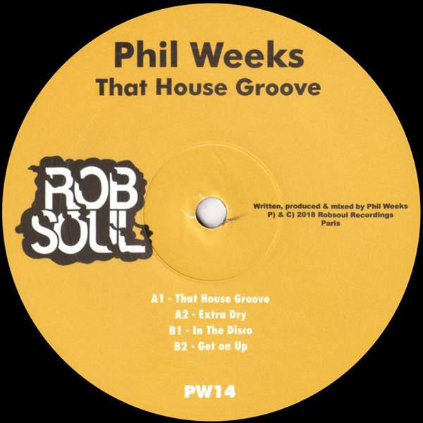 phil-weeks-that-house-groove-robsoul-cover