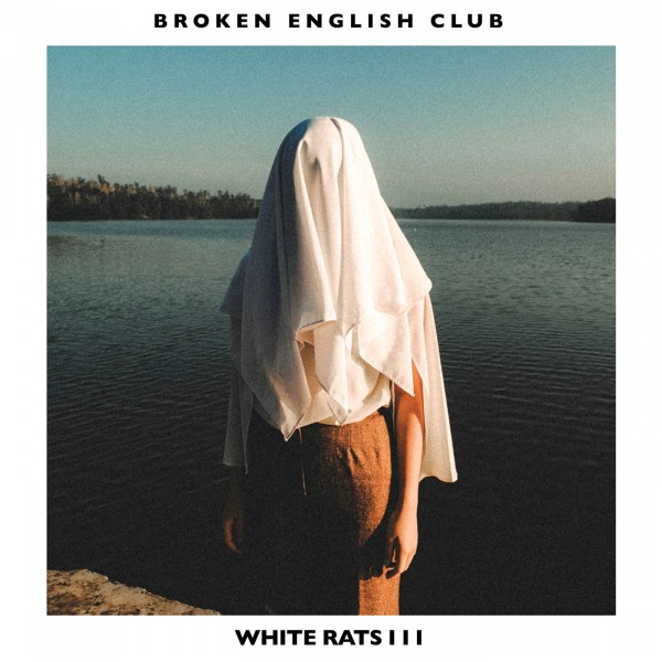 broken-english-club-white-rats-iii-lp-lies-cover