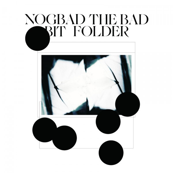 bit-folder-nogbad-the-bad-ep-analogical-force-cover