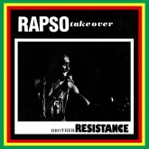 brother-resistance-rapso-take-over-left-ear-records-cover