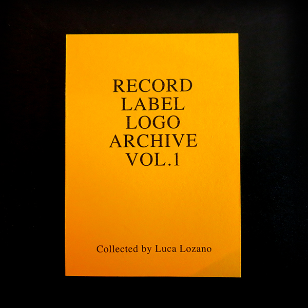 various-artists-record-label-logo-archive-vol1-collected-by-luca-lozano-klasse-wrecks-cover