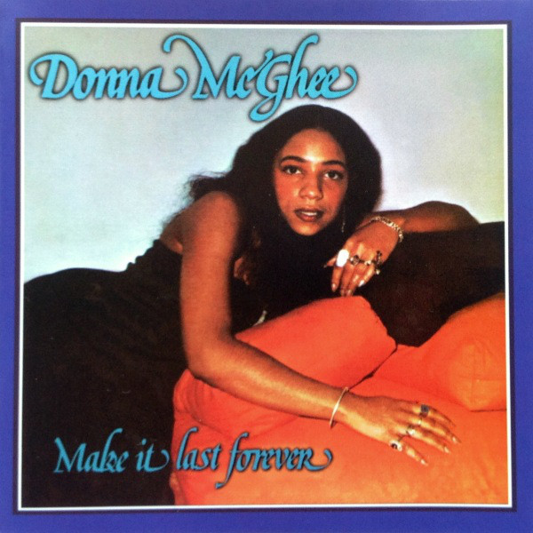 donna-mcghee-make-it-last-forever-lp-wewantsounds-cover