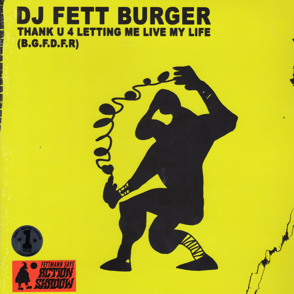 dj-fett-burger-thank-u-4-letting-me-live-my-life-lp-mongo-fett-cover