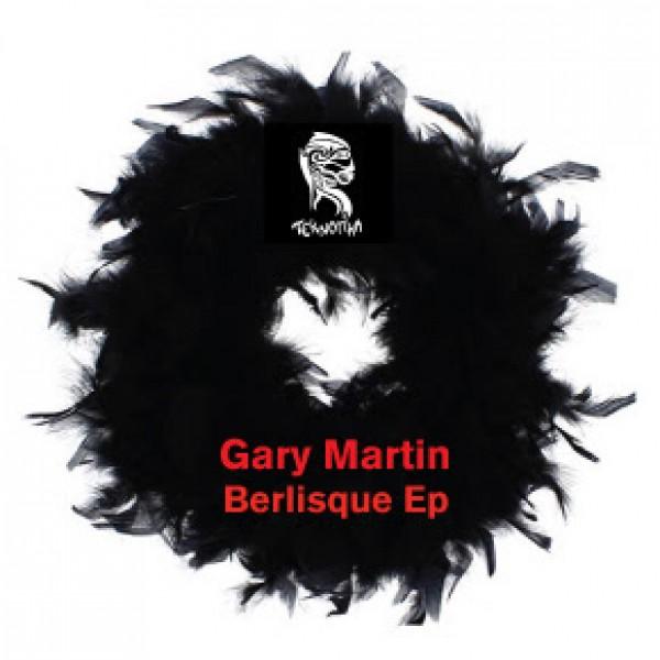 gary-martin-berlisque-teknotika-cover