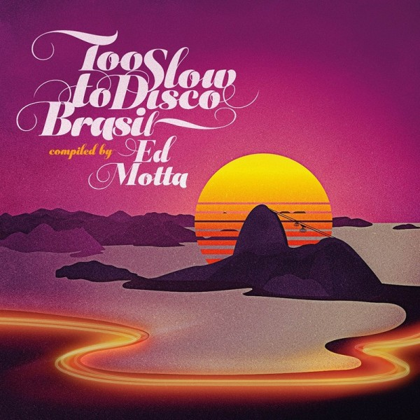 ed-motta-presents-too-slow-to-disco-brasil-lp-how-do-you-are-cover