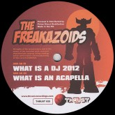 the-freakazoids-what-is-a-dj-2012-thrust-cover